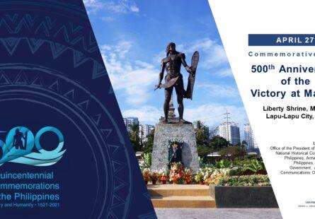 500th Anniversary of the Victory at Mactan Commemorative Rites